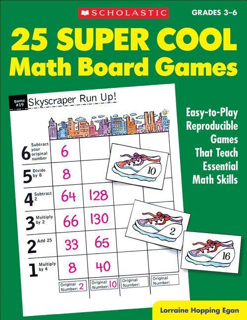 25 Super Cool Math Board Games: Easy-To-Play Reproducible Games That Teach Essential Math Skills als Taschenbuch