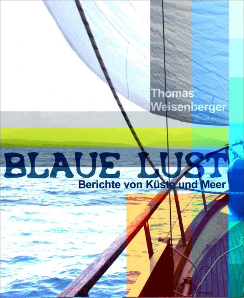 Blaue Lust als eBook