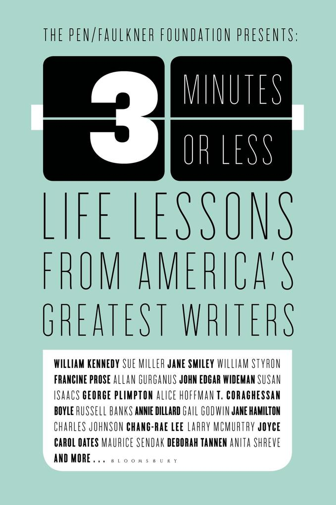 3 Minutes or Less: Life Lessons from America's Greatest Writers als Taschenbuch