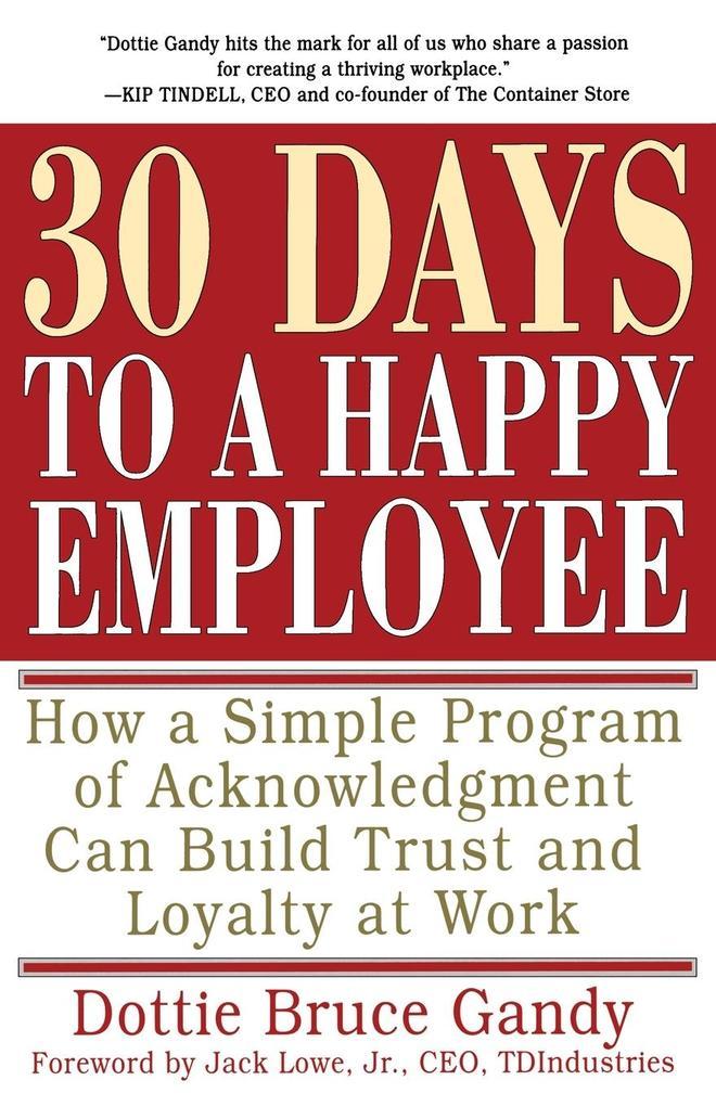 30 Days to a Happy Employee als Taschenbuch