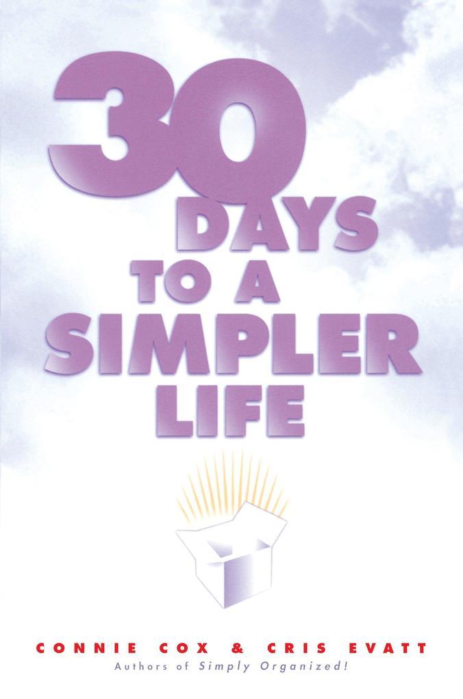 30 Days to a Simpler Life als Taschenbuch