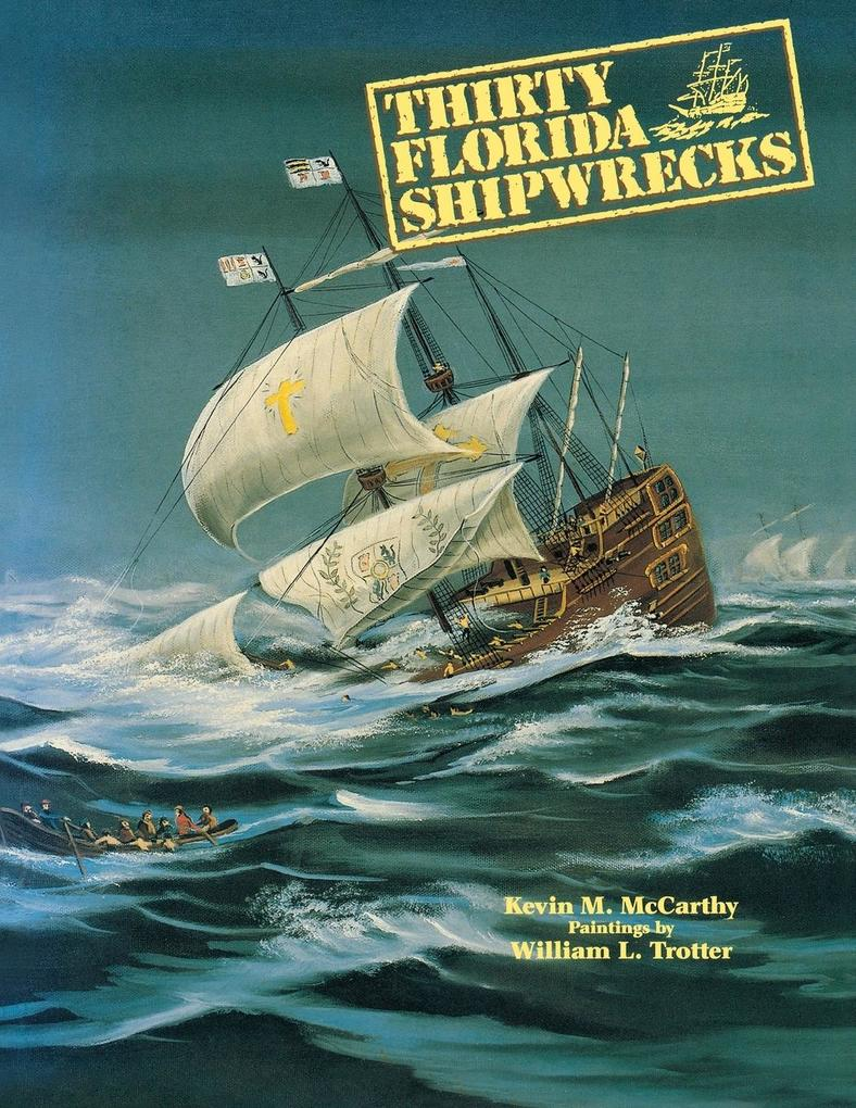 Thirty Florida Shipwrecks als Taschenbuch