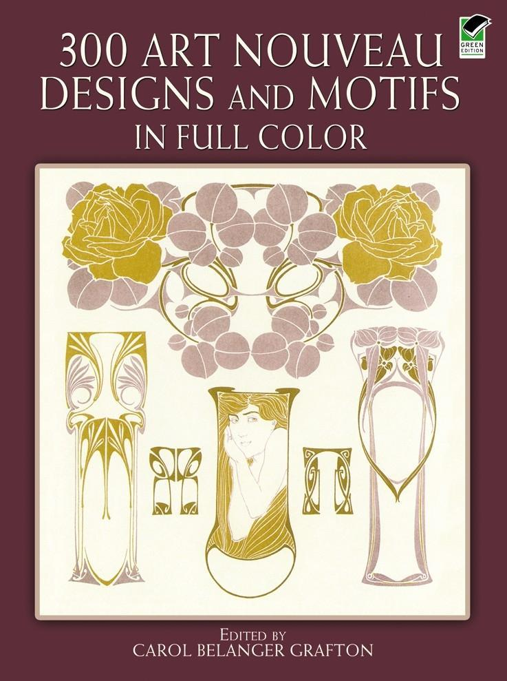 300 Art Nouveau Designs and Motifs in Full Color als Taschenbuch