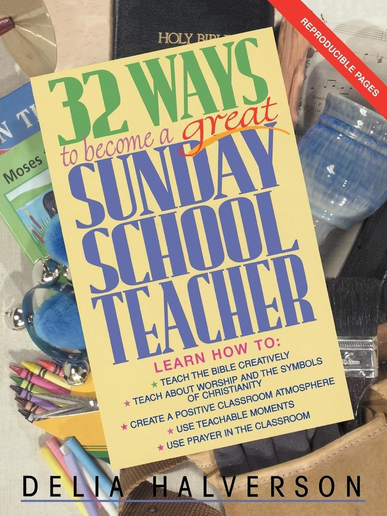 32 Ways to Become a Great Sunday School Teacher als Taschenbuch