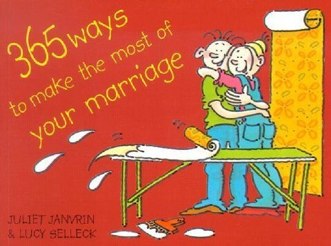 365 Ways to Make the Most of Your Marriage als Taschenbuch