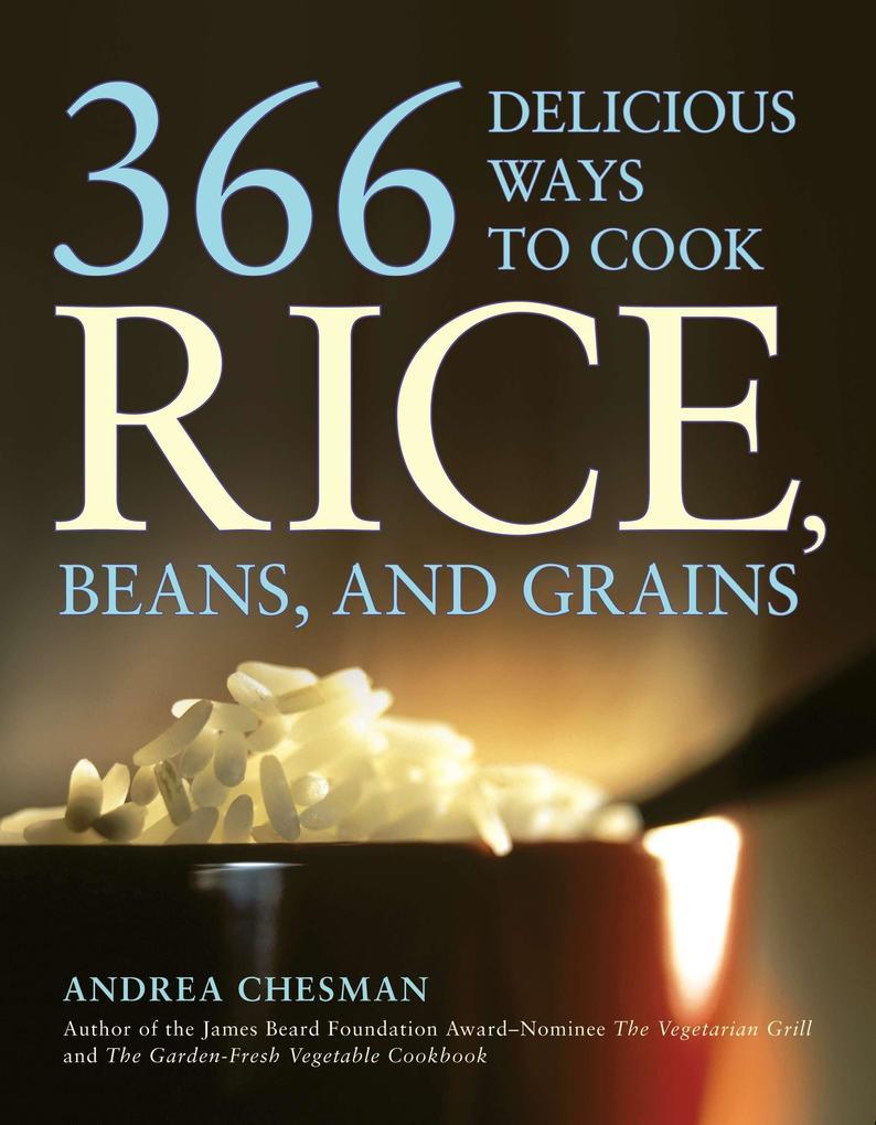 366 Delicious Ways to Cook Rice, Beans, and Grains als Taschenbuch