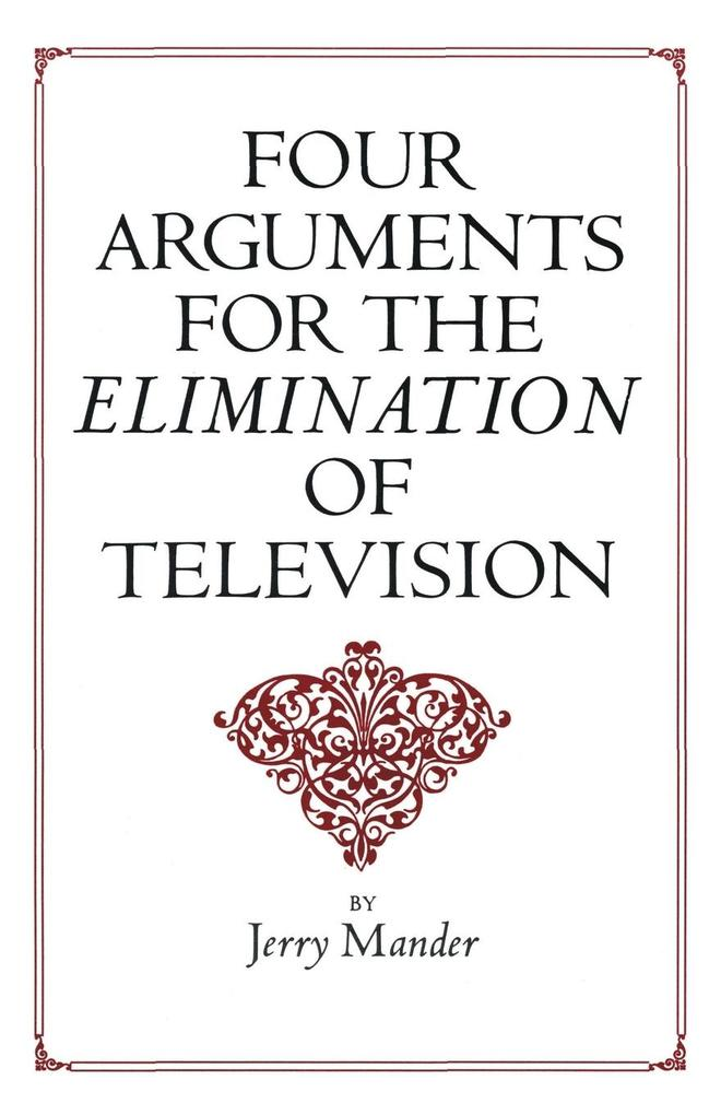 Four Arguments for the Elimination of Television als Buch