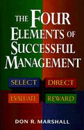 The Four Elements of Successful Managgement als Buch