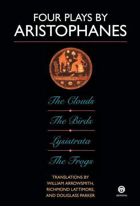 Four Plays by Aristophanes: The Birds; The Clouds; The Frogs; Lysistrata als Taschenbuch