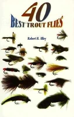 40 Best Trout Flies als Taschenbuch