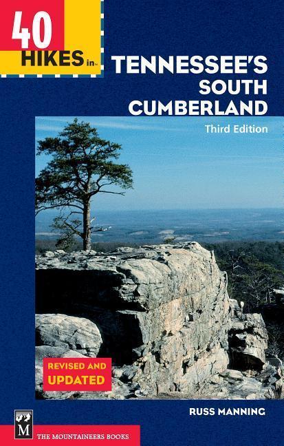 40 Hikes in Tennessee's South Cumberland als Taschenbuch