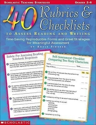 40 Rubrics & Checklists to Assess Reading and Writing: Time-Saving Reproducible Forms and Great Strategies for Meaningful Assessment als Taschenbuch