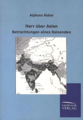 Herr über Asien als Buch von Alphons Nobel