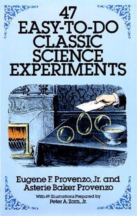 47 Easy-to-Do Classic Science Experiments als Taschenbuch