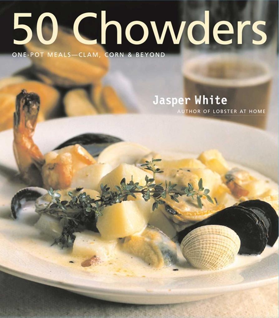 50 Chowders: 50 Chowders als Buch