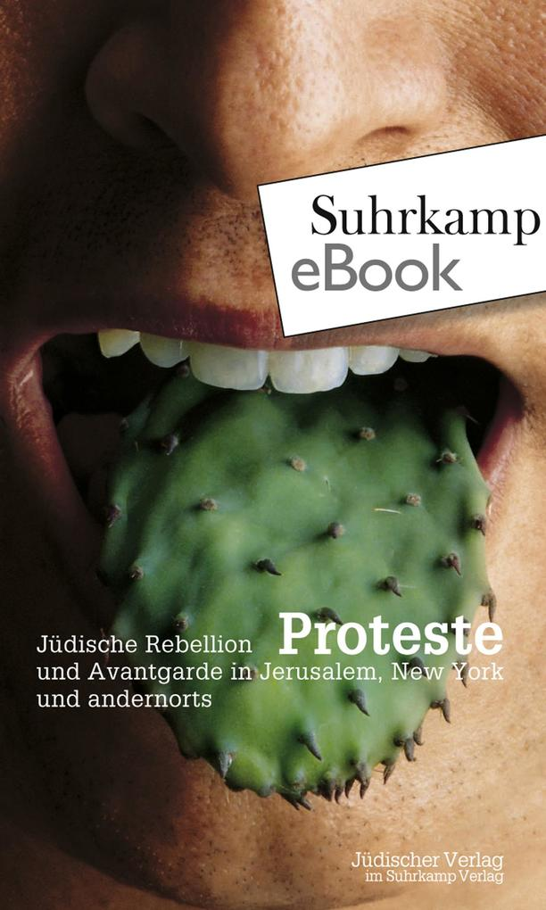 Proteste. Jüdische Rebellion in Jerusalem, New York und andernorts als eBook