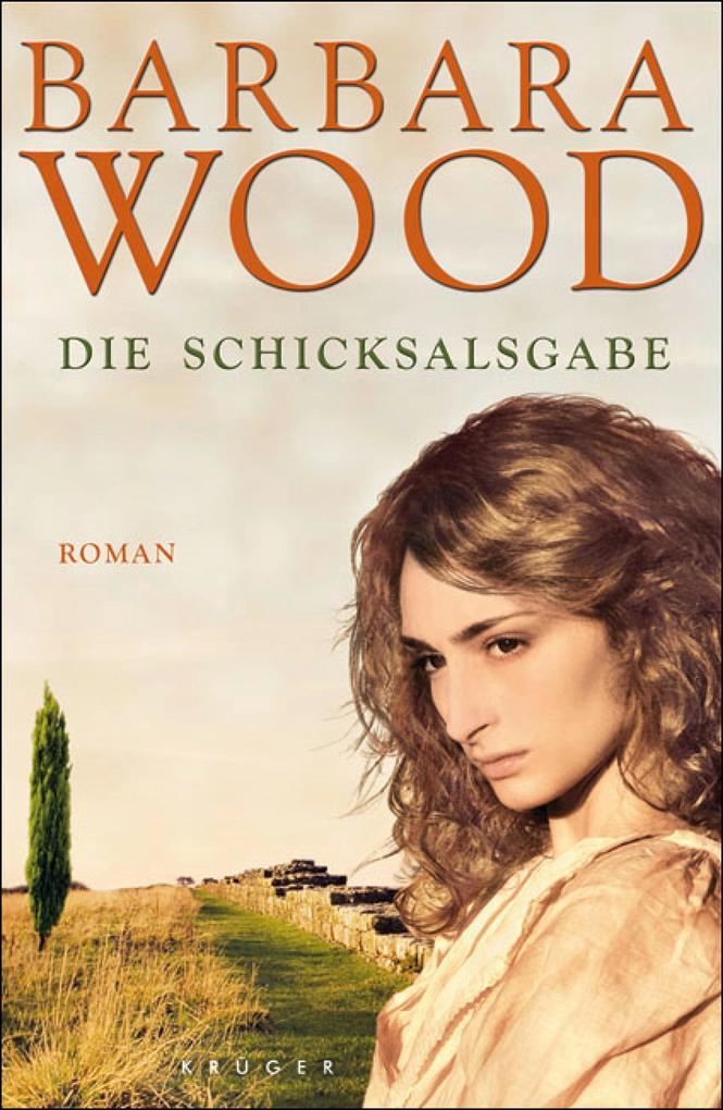 Die Schicksalsgabe als eBook von Barbara Wood