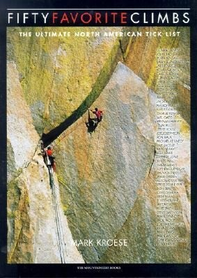 Fifty Favorite Climbs: The Ultimate North American Tick List als Taschenbuch