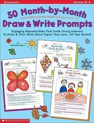 50 Month-By-Month Draw & Write Prompts: Grades K-2 als Taschenbuch