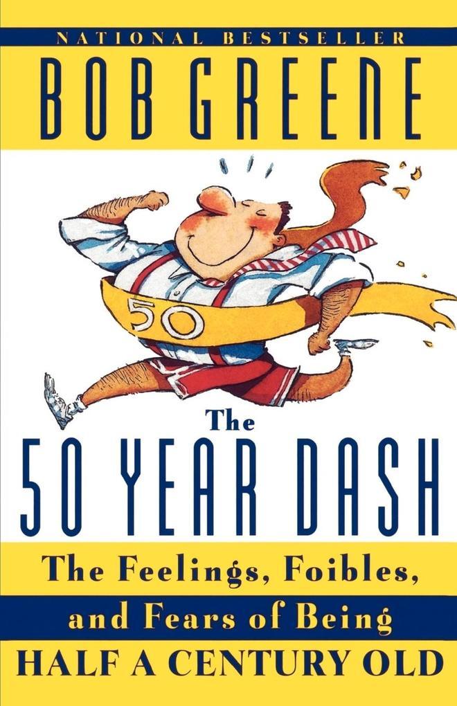 The 50 Year Dash als Taschenbuch