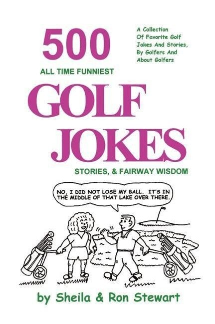 500 All Time Funniest Golf Jokes, Stories & Fairway Wisdom als Taschenbuch