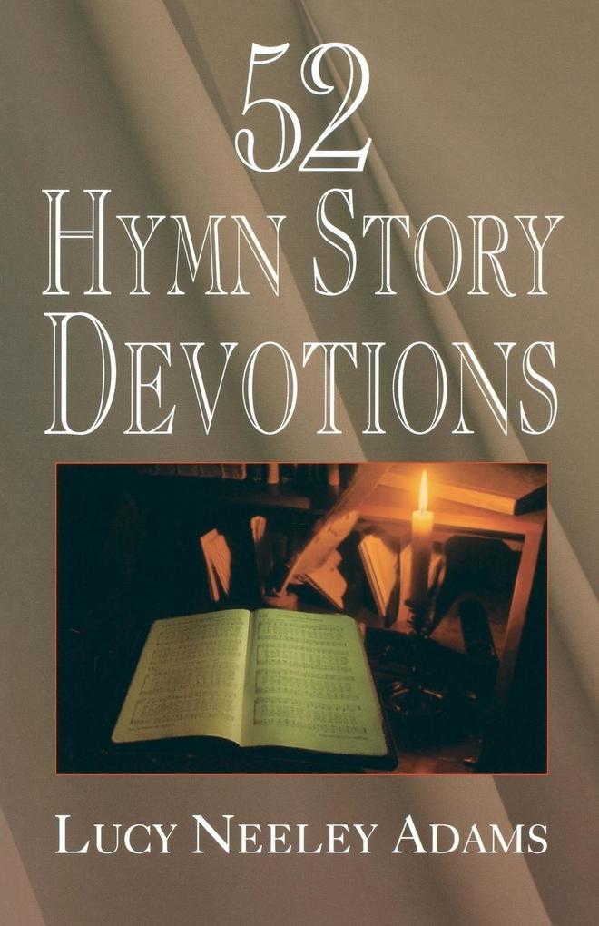 52 Hymn Story Devotions als Taschenbuch