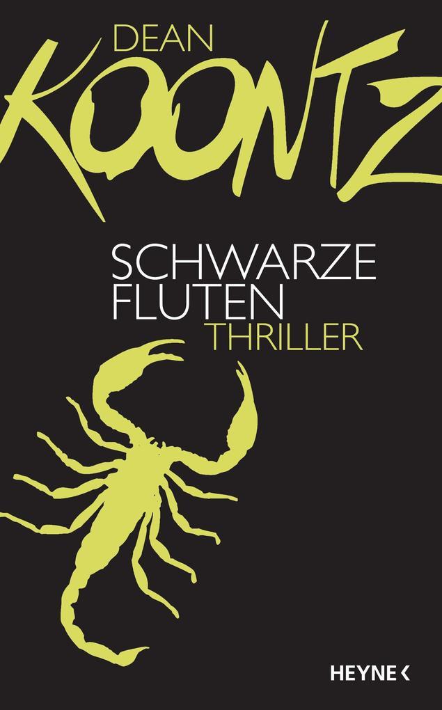 Schwarze Fluten als eBook von Dean Koontz