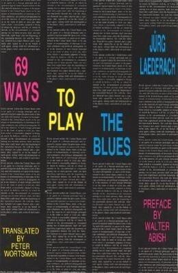 69 Ways to Play the Blues als Taschenbuch