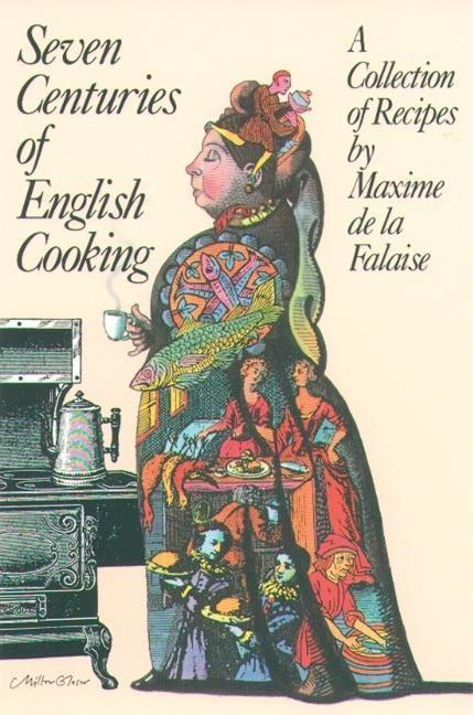 Seven Centuries of English Cooking als Taschenbuch