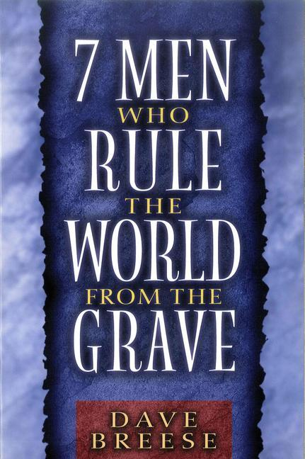 7 Men Who Rule the World from the Grave als Taschenbuch
