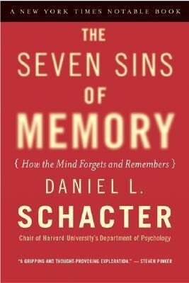 The Seven Sins of Memory: How the Mind Forgets and Remembers als Taschenbuch