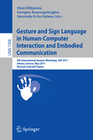 Gesture and Sign Language in Human-Computer Interaction and Embodied Communication