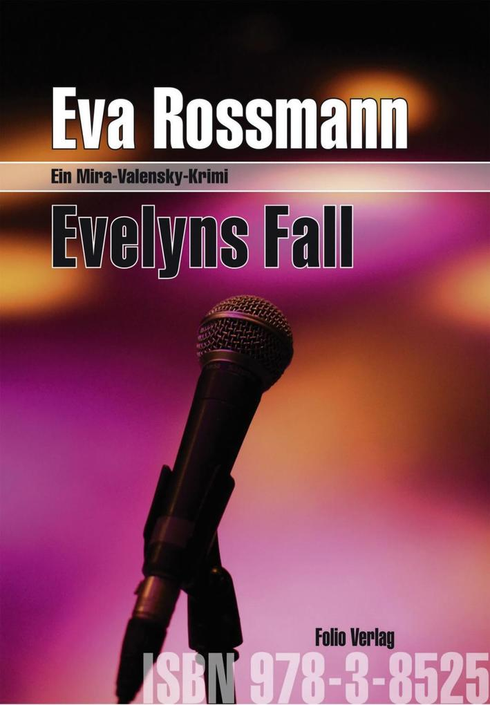 Evelyns Fall als eBook von Eva Rossmann