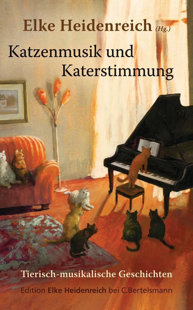 Katzenmusik und Katerstimmung als eBook von
