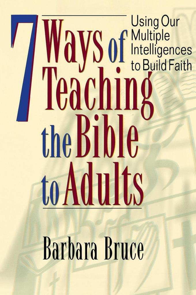 7 Ways of Teaching the Bible to Adults als Taschenbuch
