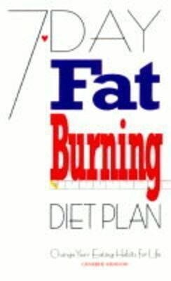 7-Day Fat Burning Diet Plan: Change Your Eating Habits for Life als Taschenbuch