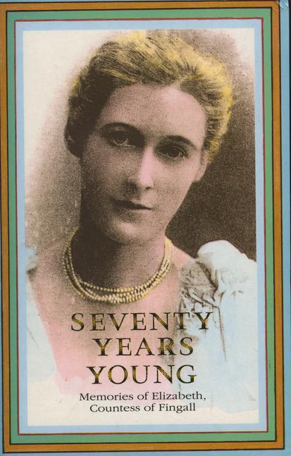 Seventy Years Young als Taschenbuch