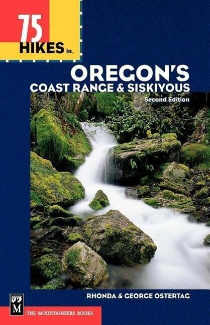 75 Hikes in Oregon's Coast Range and Siskiyous als Taschenbuch