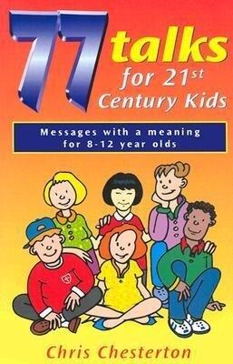 77 Talks for 21st Century Kids als Taschenbuch