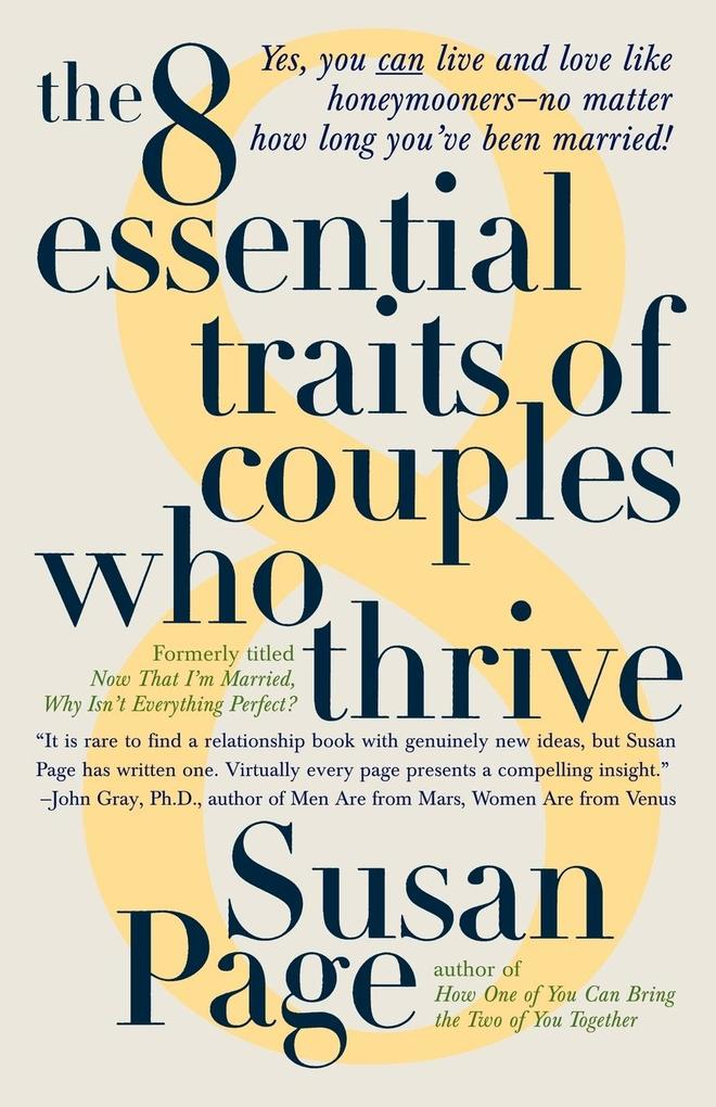 The 8 Essential Traits of Couples Who Thrive als Taschenbuch