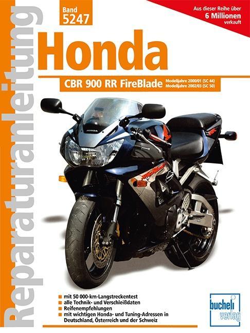 Honda CBR 900 Fireblade / CBR 900 Fireblade RR ab Baujahr 2000 / ab Baujahr 2002 als Buch (kartoniert)