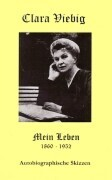 Clara Viebig - Mein Leben als Buch