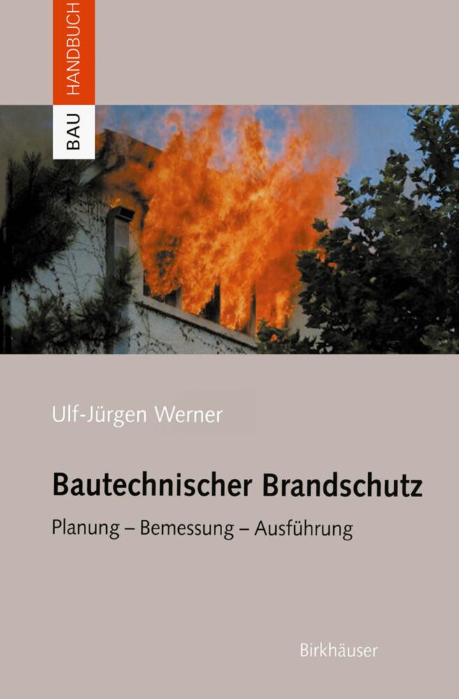 Bautechnischer Brandschutz als Buch