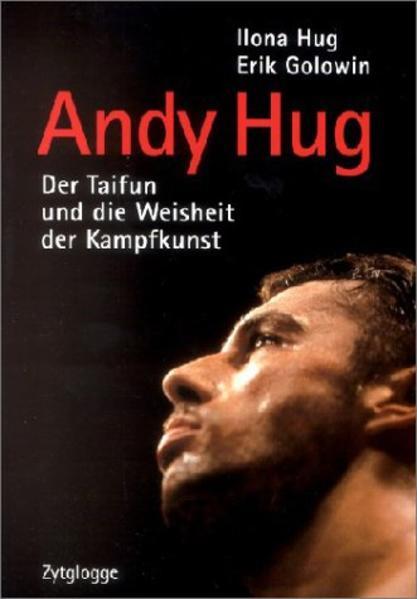Andy Hug. Der ' Taifun' als Buch
