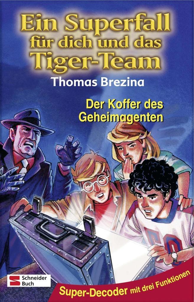 Ein Superfall für dich und das Tiger-Team 09. Der Koffer des Geheimagenten als Buch
