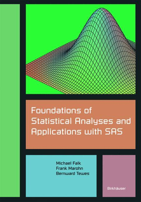 Foundations of Statistical Analyses and Applications with SAS als Buch