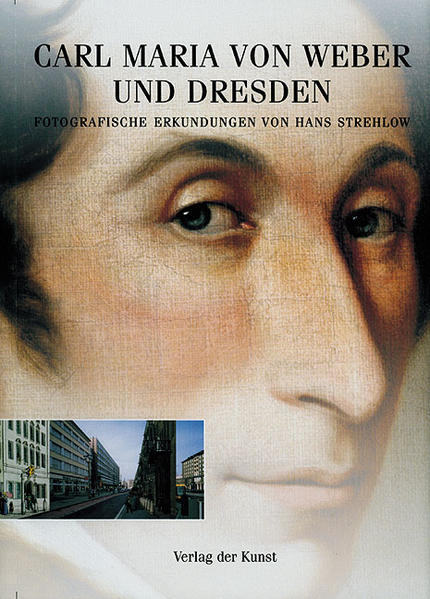 Carl Maria von Weber und Dresden als Buch