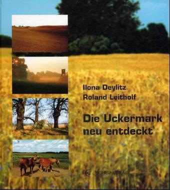 Die Uckermark neu entdeckt als Buch