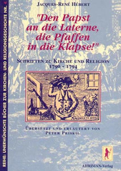 Den Papst an die Laterne, die Pfaffen in die Klapse! als Buch