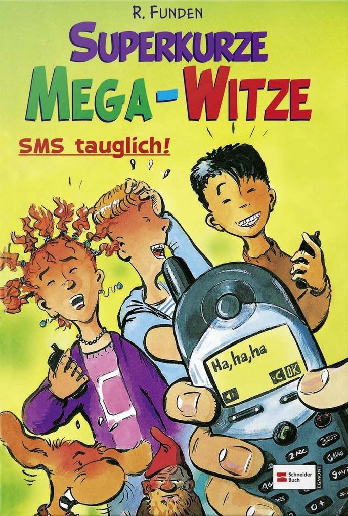 Superkurze Mega-Witze als Buch von R. Funden